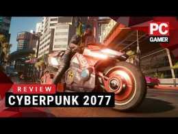 Cyberpunk 2077   PC Gamer Review